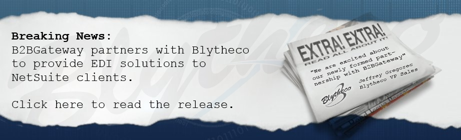 B2BGateway Partners with Blytheco to Provide EDI Solutions to NetSuite Clients